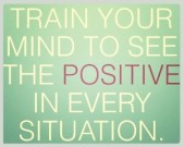 train-your-mind-to-see-the-positive-in-every-situation